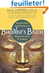 Buddha's Brain: The Practical Neurosc...