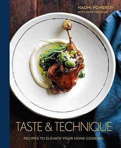 taste-technique-recipes-to-elevate-your-home-cooking