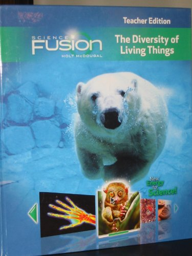 ScienceFusion: Teacher Edition Grades 6-8 Module B: The Diversity of Living Things 2012