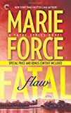 Fatal Flaw: Book Four of The Fatal Series: Fatal Flaw Epilogue
