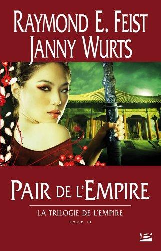 la trilogie de l'empire, t.2 , pair de l'empire Feist, Raymond E.,Wurts, Janny, grand format