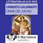 Orme del sacro | Umberto Galimberti