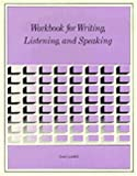 Workbook for Writing, Listening and Speaking (Intensive English for Communication)