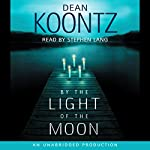 By the Light of the Moon | Dean Koontz
