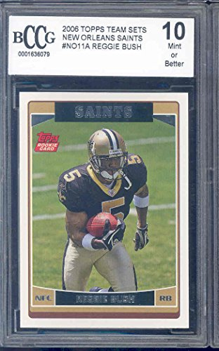 2006 topps team sets new orleans saints #no1a REGGIE BUSH rookie BGS BCCG 10 Graded Card (Reggie Bush Rookie Card compare prices)