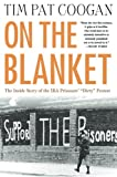 img - for On the Blanket: The Inside Story of the IRA Prisoners'