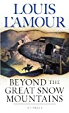 img - for Beyond the Great Snow Mountains: Stories book / textbook / text book