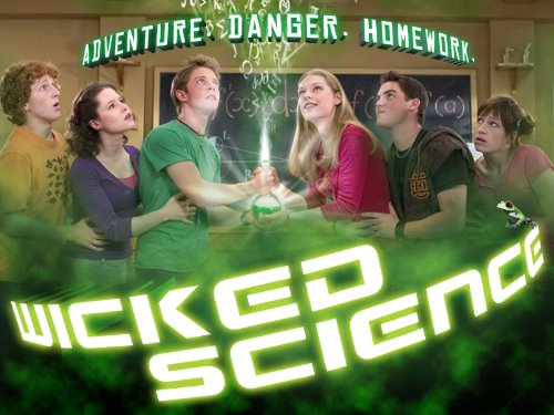 Wicked Science Season 1