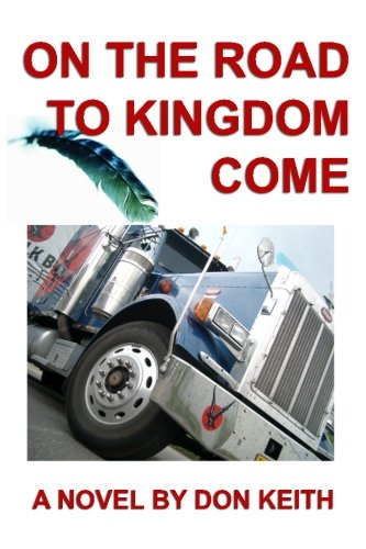 Book: On the Road to Kingdom Come by Don Keith