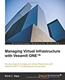 Managing Virtual Infrastructure with Veeam® ONE(TM)