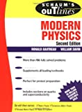 Schaum's Outline of Modern Physics (0070248303) by Ronald Gautreau
