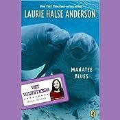 Manatee Blues: Vet Volunteers | Laurie Halse Anderson