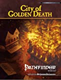 Pathfinder Module: City of Golden Death (Pathfinder Modules)