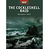 The Cockleshell Raid - Bordeaux 1942by Ken Ford