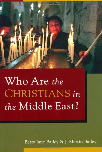 Who Are the Christians in the Middle East?