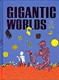 img - for Gigantic Worlds book / textbook / text book