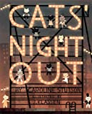 Cats Night Out (Paula Wiseman Books)