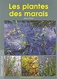 echange, troc Jean David - Les Plantes des Marais