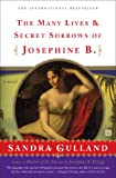 img - for The Many Lives & Secret Sorrows of Josephine B: A Novel book / textbook / text book