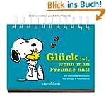 Gl�ck ist, wenn man Freunde hat!: Die...