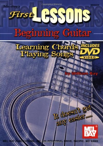 Mel Bay First Lessons Beginning Guitar Learning Chords/Playing Songs