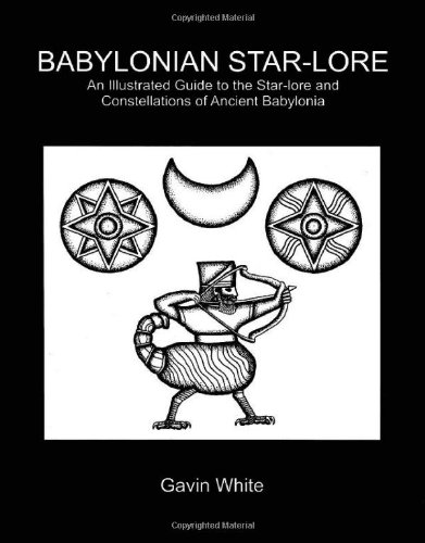 Buy Babylonian Star-lore An Illustrated Guide to the Star-lore and Constellations of Ancient Babylonia095595827X Filter