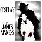 Cosplay | James Ninness