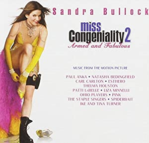Miss Congeniality 2: Armed and Fabulous - Music from the Motion Picture