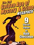 The Second Golden Age of Mystery & Crime MEGAPACK ®: Ruth Chessman