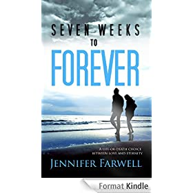Seven Weeks to Forever (A Love Story) (English Edition)