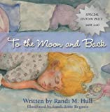 Randi M. Hull To The Moon And Back: 1