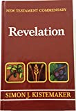 Exposition of the Book of Revelation (New Testament Commentary) (9891022528) by Simon J. Kistemaker