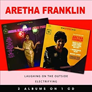 The Electrifying Aretha Franklin/Laughing on the Outside