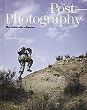 Post-Photography (Elephant Book)