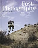 Post-Photography: The Artist with a Camera (Elephant Book)