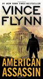 American Assassin: A Thriller (The Mitch Rapp Series)