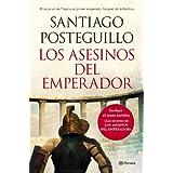 Los asesinos del emperador (rústica): El ascenso de Trajano, el primer emperador hispano de la Historia (Autores...