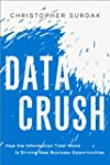 Data Crush: How the Information Tidal...