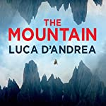 The Mountain | Luca D'Andrea,Howard Curtis - translation