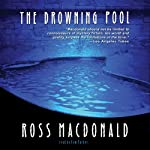The Drowning Pool: A Lew Archer Novel | Ross Macdonald