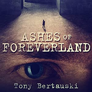 Ashes of Foreverland Audiobook