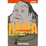 Rama y La Superbomba, 3 El Cráter