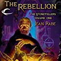 The Rebellion: Dragonlance: The Stonetellers, Book 1