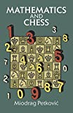 img - for Mathematics and Chess (Dover Recreational Math) by Miodrag Petkovic (2011-11-02) book / textbook / text book