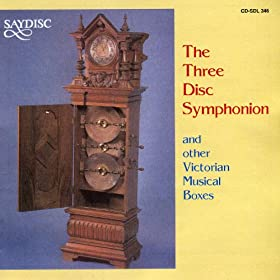 The Three Disc Symphonion