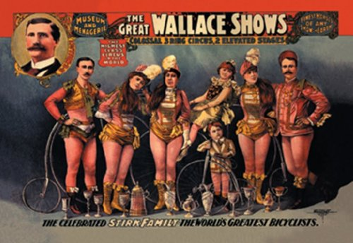 The Celebrated Stirk Family - The World'S Greatest Bicyclists - The Great Wallace Shows, 20X30 Canvas Giclée, Gallery Wrap front-1073339