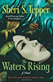The Waters Rising (0061958859) by Tepper, Sheri S.