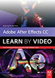 Adobe After Effects CC: Learn by Video