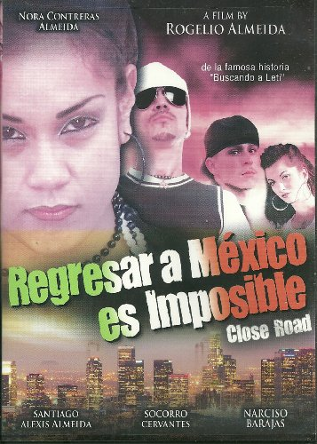 Regresar a Mexico Es Imposible [DVD] [Import]