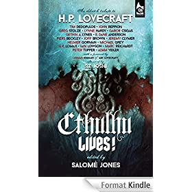 Cthulhu Lives!: An Eldritch Tribute to H. P. Lovecraft (English Edition)